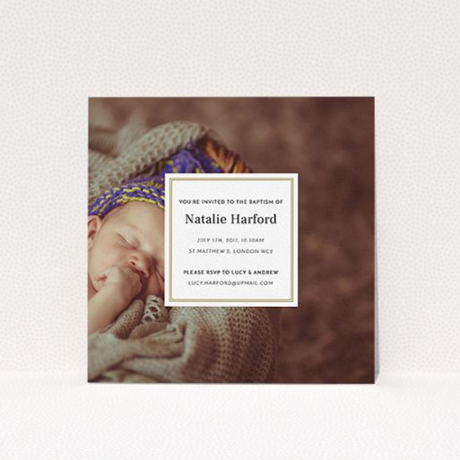 """A christening invite design called """"Your Central Message"""". It is a square (148mm x 148mm) invite in a square orientation. It is a photographic christening invite with room for 1 photo. """"Your Central Message"""" is available as a flat invite, with mainly gold colouring."""