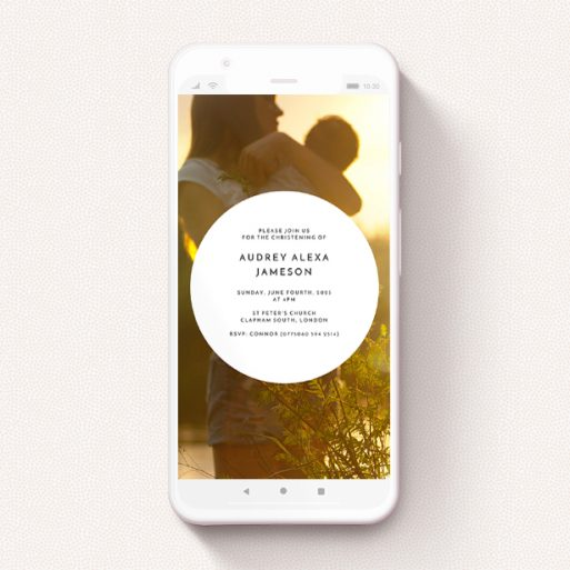 """A text message christening invite design titled """"The Circle"""". It is a smartphone screen sized invite in a portrait orientation. It is a photographic text message christening invite with room for 1 photo. """"The Circle"""" is available as a flat invite, with mainly white colouring."""